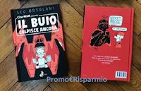 Logo Vinci gratis copia del libro ''Il buio colpisce ancora'' di Leo Ortolani