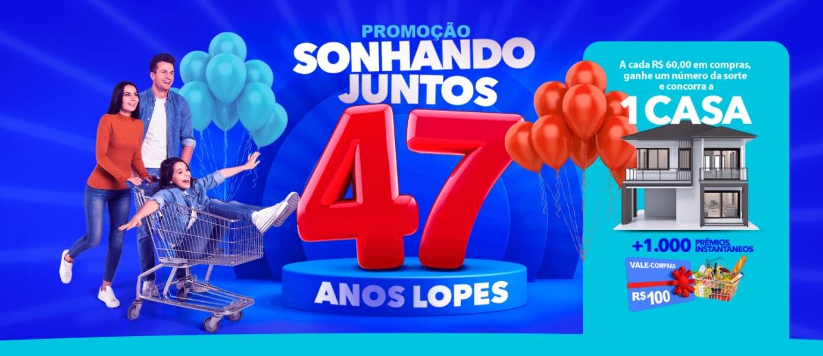 Concorra Casa Nova Aniversário Lopes Supermercados