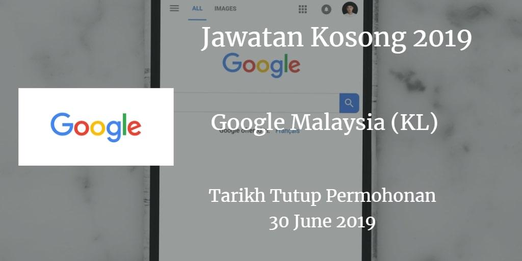 Jawatan Kosong Google Malaysia (KL) 30 June 2019