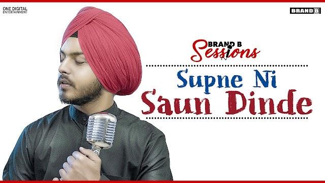 Jisma Di Bhukh Reh Gai Lyrics | Supne Ni Saun Dinde Lyrics : Prabh Bains | Laddi Gill |