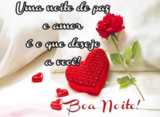 Belas Frases De Amor Uma Noite De Paz E Amor é O Que Desejo A Você
