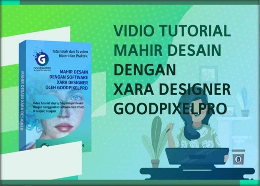 Mahir Desain Dengan XARA Designer GoodPixelPro