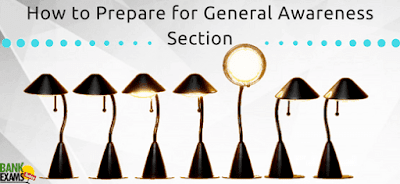 How to Prepare for General Awareness Section