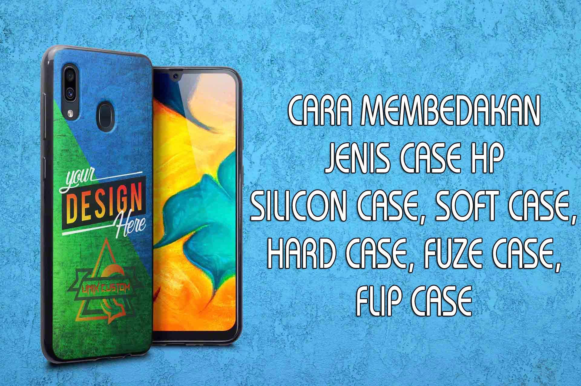 Inilah 4 Perbedaan Utama Masa Hard Case Lalu Soft Case