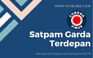 SATPAM Garda Terdepan Perusahaan Screaning Covid-19