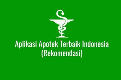 Aplikasi Apotek Terbaik Indonesia (Rekomendasi)