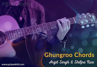Ghungroo Chords