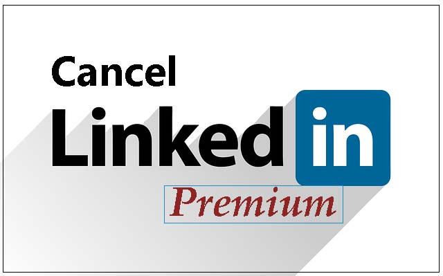 How to Cancel LinkedIn Premium Subscription