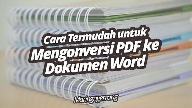 Cara Termudah untuk Mengonversi PDF ke Dokumen Word