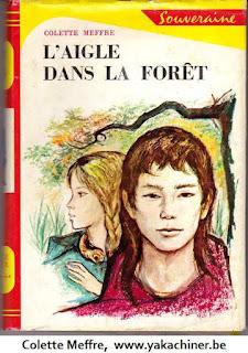 Colette Meffre, l'aigle dans la forêt