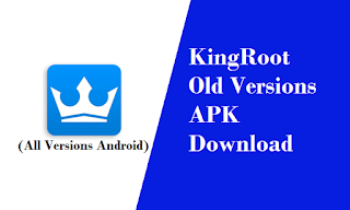 KingRoot Old Versions APK Download