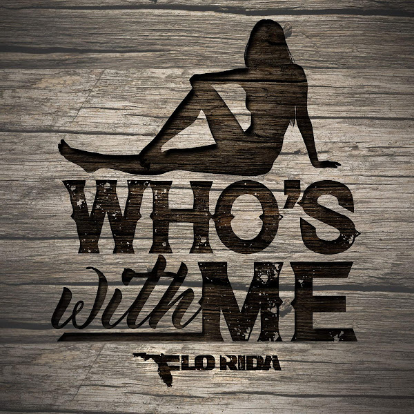 Flo Rida - Who's with Me - Single Cover