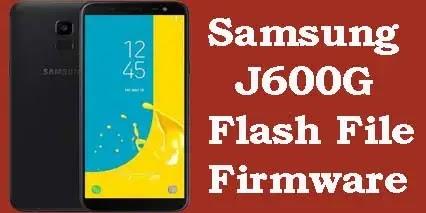 Samsung J600G Flash File Firmware