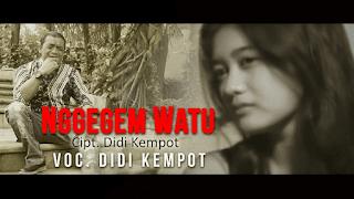 Lirik Lagu Nggegem Watu - Didi Kempot