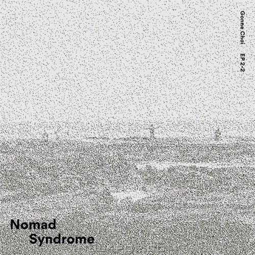 Gonne Choi – Nomad Syndrome – EP