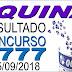 Resultado da Quina concurso 4777 (15/09/2018)