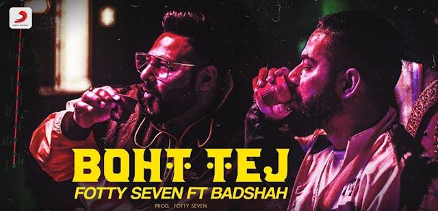 Boht Tej Lyrics - Fotty Seven Ft Badshah
