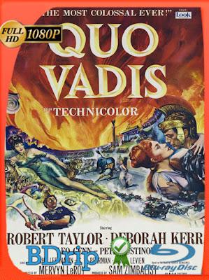 Quo Vadis (1951) HD BDRIP [1080p] Latino [GoogleDrive] [MasterAnime]