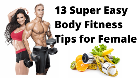 Body Fitness Tips Female