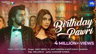 Birthday-Pawri-Lyrics-Nikki-Tamboli-Amit-Mishra