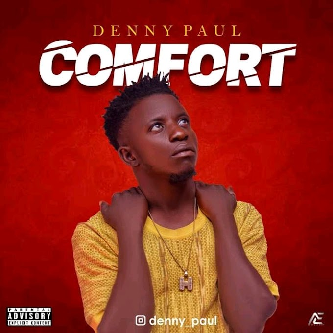 New Song: Denny Paul - Comfort