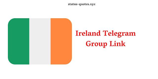 Ireland Telegram Group Link