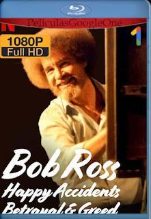 Bob Ross: Accidentes felices traiciones y avaricia (2021)[1080p Web-DL] [Latino-Inglés][Google Drive] chapelHD