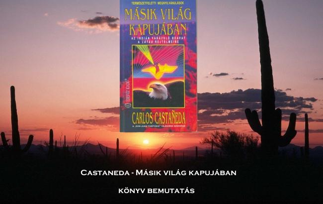 Castaneda Másik világ kapujában könyv bemutatás