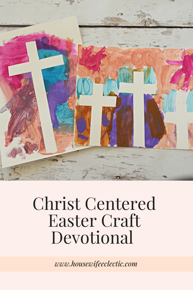 Christ Centered Easter Craft Devotional Housewife Eclectic