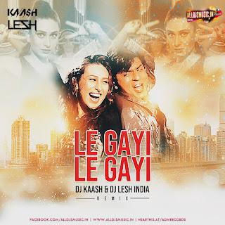 Le Gayi Le Gayi (Remix) - DJ Kaash & DJ Lesh India [NewDjsWorld.Com]