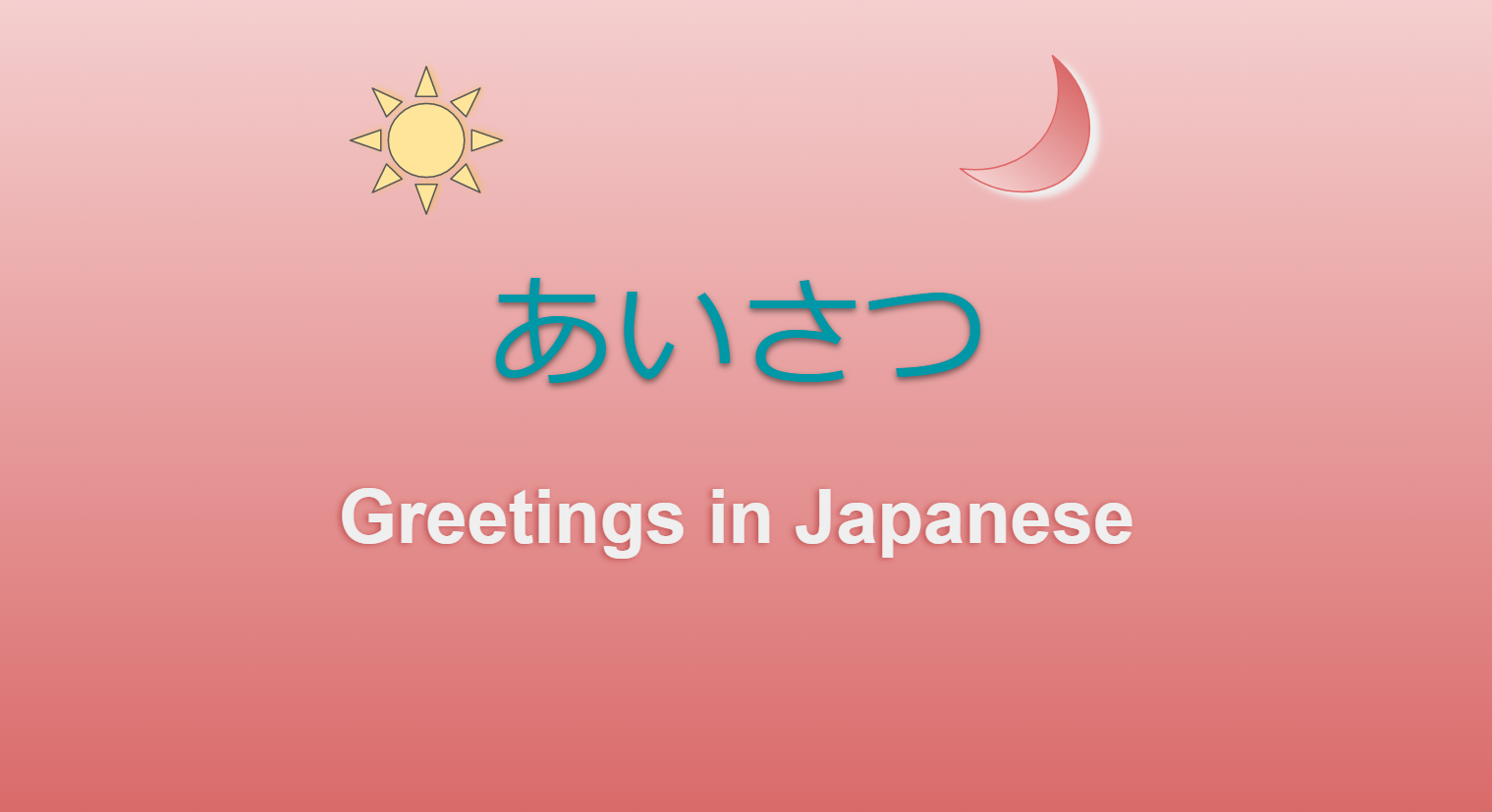 Jlpt N5 Lesson 8 Japanese Everyday Greetings
