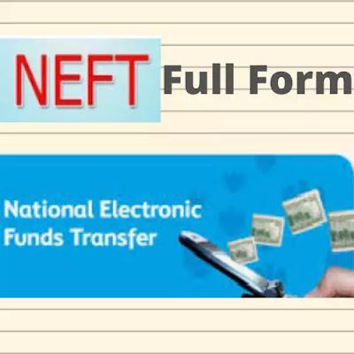 NEFT Full Form