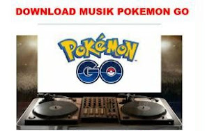 Musik Pokemon GO Mp3