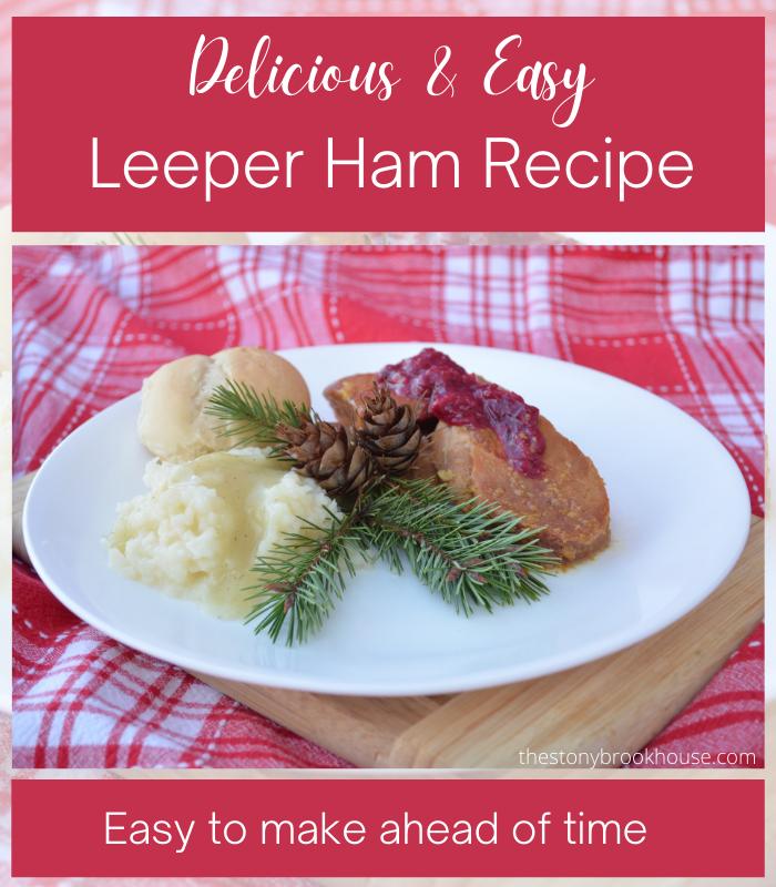 Easy Make Ahead Ham Recipe