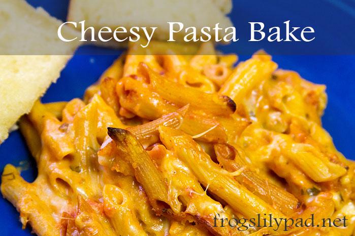 Cheesy Pasta Bake Recipe