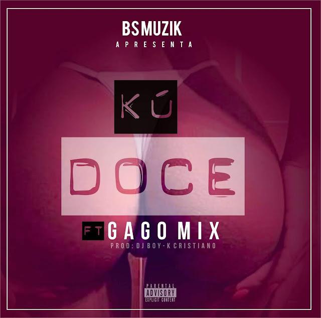 BS Muzik - Kú Doce (Feat. Gago Mix)