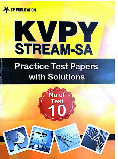 KVPY Stream-SA Practice Set : For Kishore Vaigyanik Protsahan Yojana Exam (KVPY Exam) PDF Book