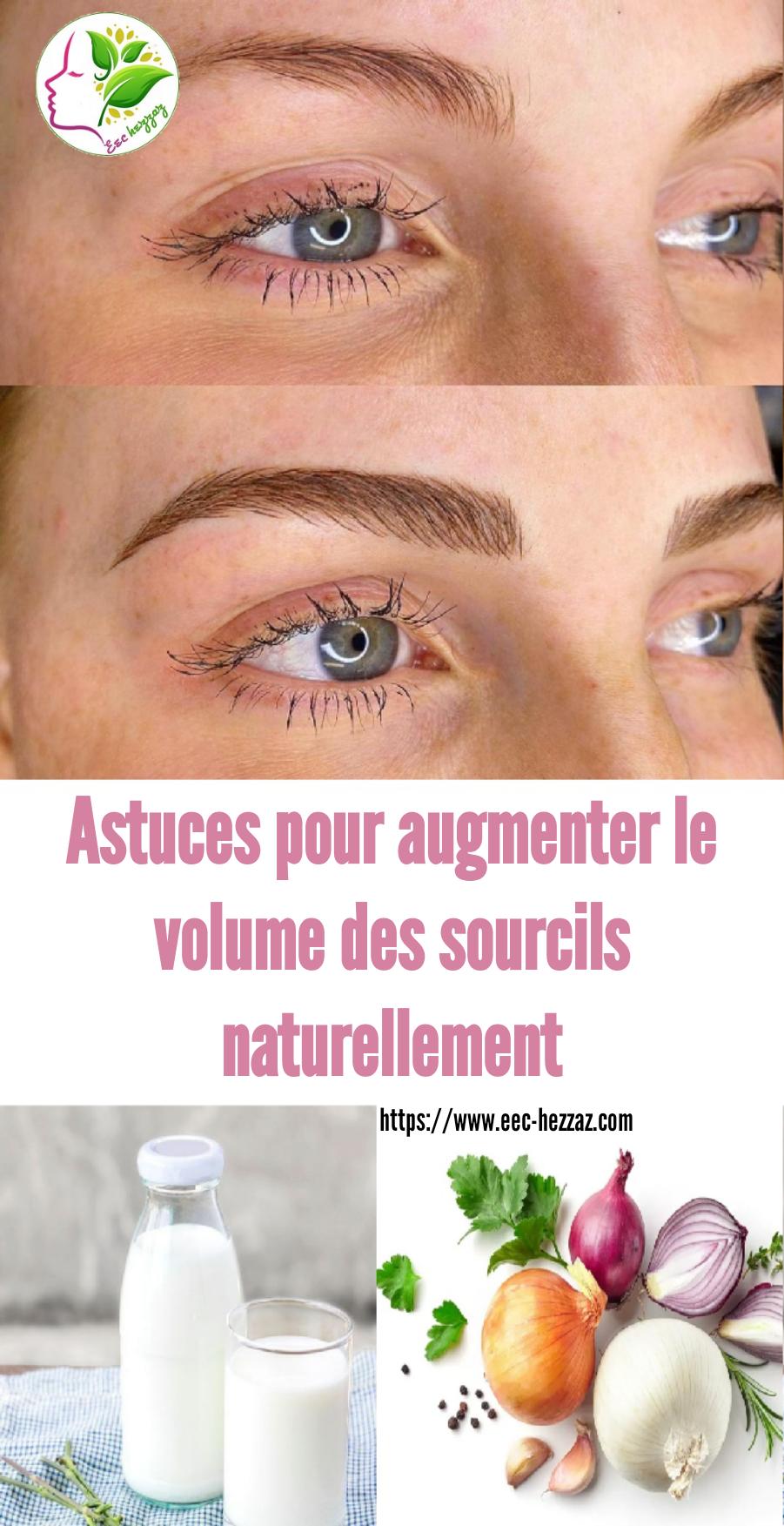 Astuces pour augmenter le volume des sourcils naturellement
