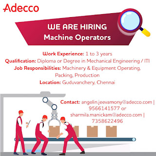 Urgently hiring Machine Operators for a leading auto parts supplier based in Guduvanchery, Chennai