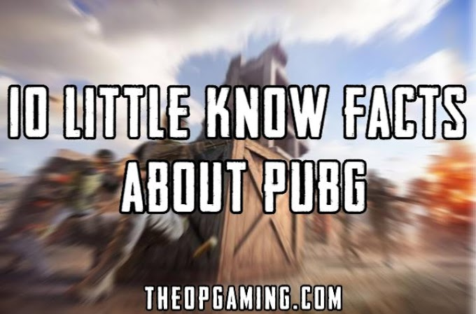 10 Little know Facts about PUBG | TheOPGaming