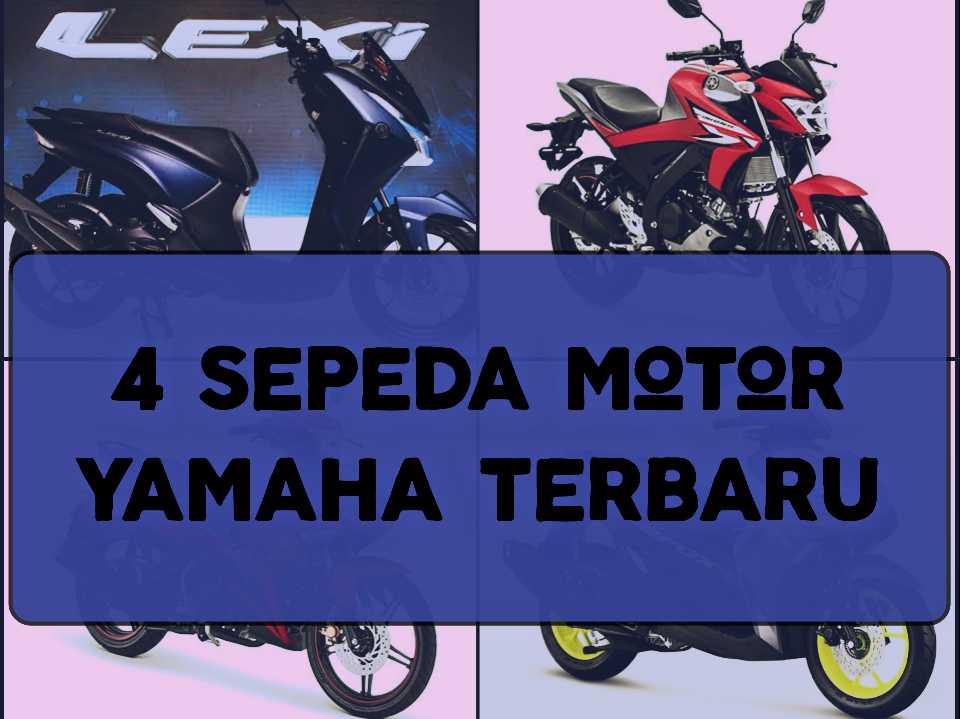 Sepeda motor yamaha terbaru