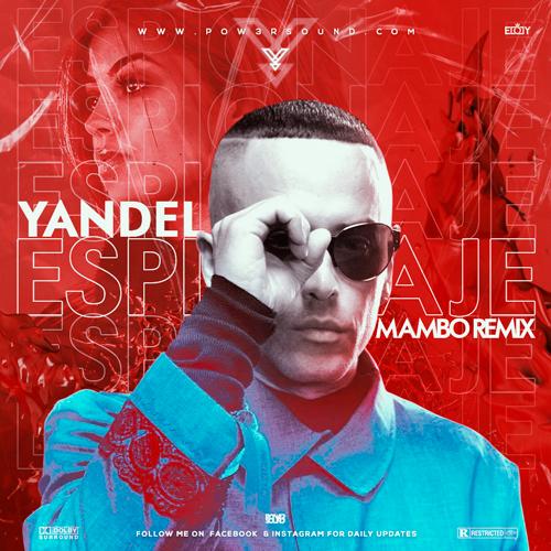 https://www.pow3rsound.com/2020/07/yandel-espionaje-mambo-remix.html