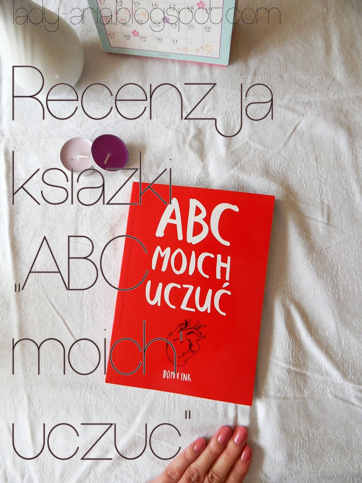"""Recenzja książki: """"ABC moich uczuć"""""""