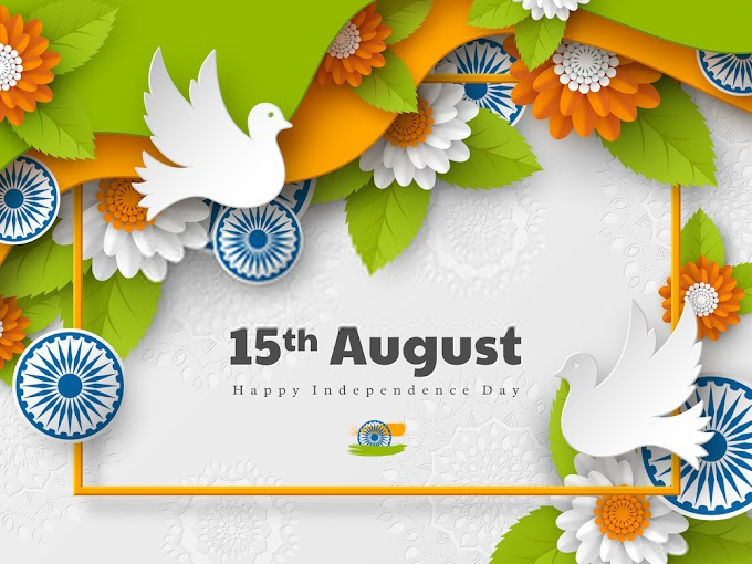 Happy Independence Day (15th August) India