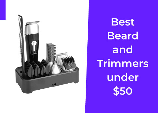 Best Beard and Trimmers under $50