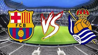 موعد مباراة برشلونة وريال سوسيداد اليوم الاحد