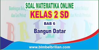 Soal Matematika Online Kelas 2 SD Bab 6 Bangun Datar - Langsung Ada Nilainya