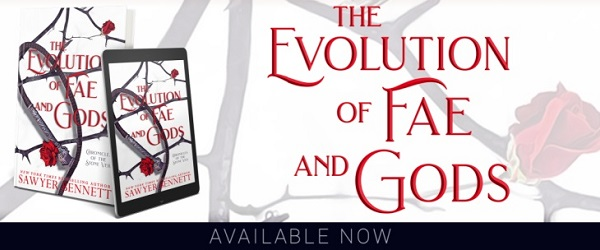 The Evolution of Fae and Gods by Sawyer Bennett Available Now.