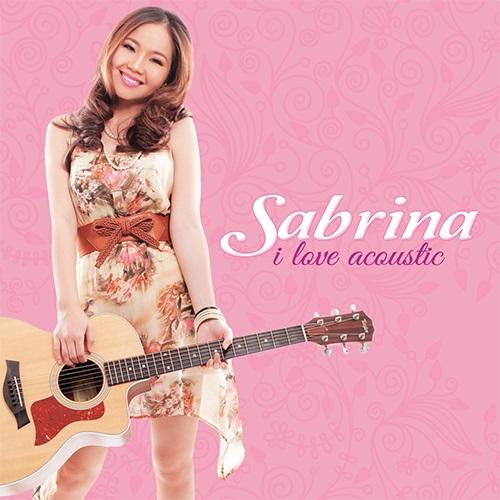 Download [Mp3]-[Hot Hit Album] เพลงสากลในแบบ Acoustic กับนักร้องสาว Sabrina เหมาะฟังชิวๆ ขับรถปีใหม่ Sabrina – I Love Acoustic 1-9 (256-320Kbps) 4shared By Pleng-mun.com
