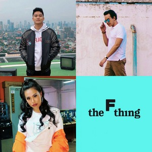Boy William, Ananta Vinnie & Kamasean - The F Thing